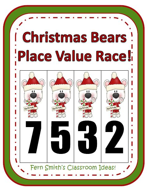 Fern Smith's Classroom Idea's Christmas Bears Place Value Race Game!