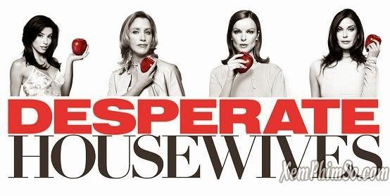 Những Bà Nội Trợ Kiểu Mỹ Phần 4 heyphim Desperate Housewives