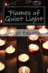 Flames of Quiet Light: Thirteen Tiny Tales of Love and Loss