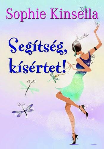 http://moly.hu/konyvek/sophie-kinsella-segitseg-kisertet