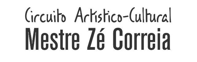 Circuito Artístico-Cultural Mestre Zé Correia
