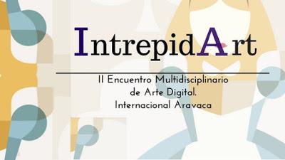 "II Encuentro Intrepid Art "" Reflejos"""