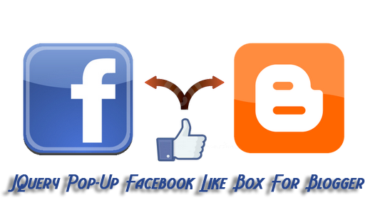 How To Add Pop Up Facebook Like Box For Blogger Blog