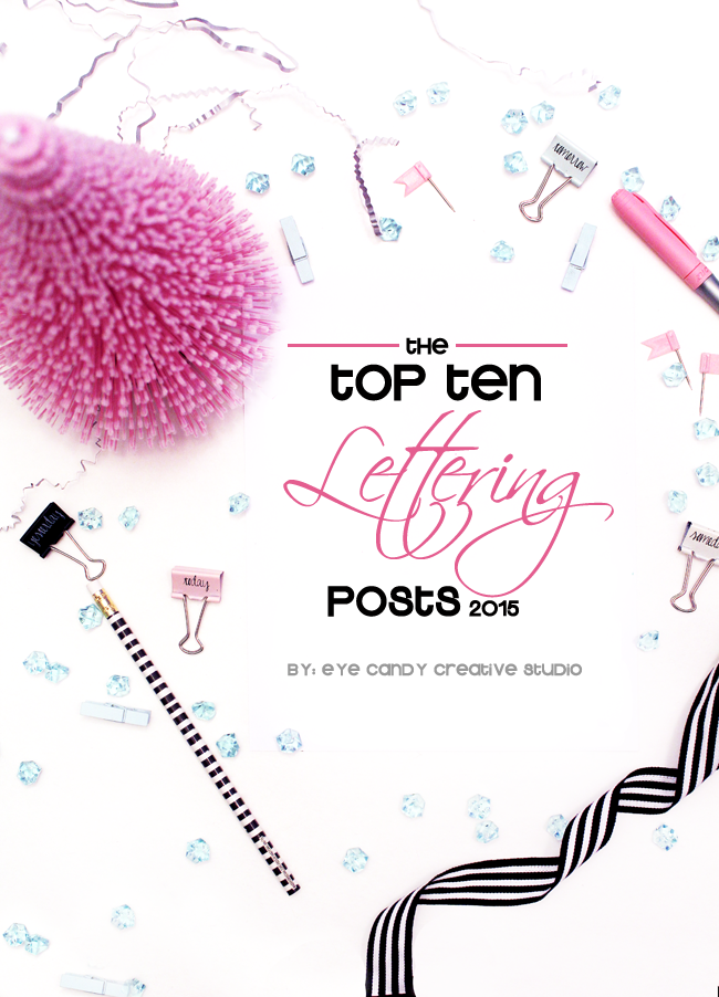 top ten of 2015, top hand lettering posts, hand lettered, pena nd ink