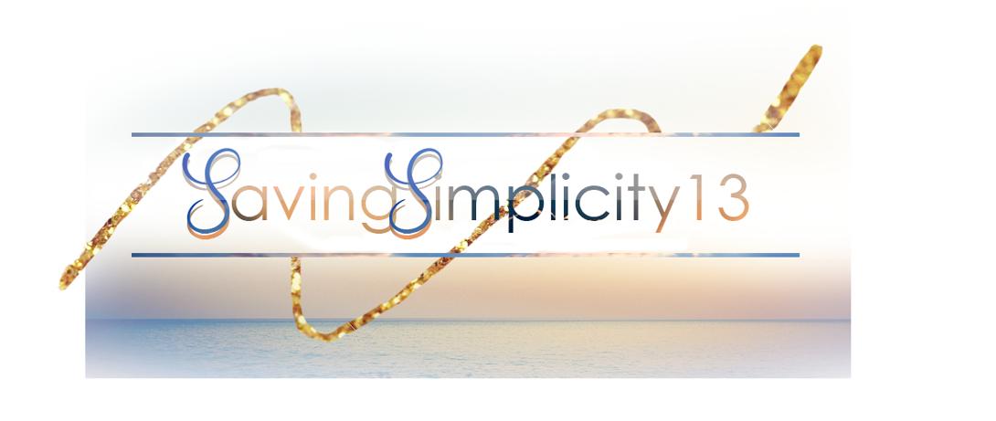SavingSimplicity13 - About Life