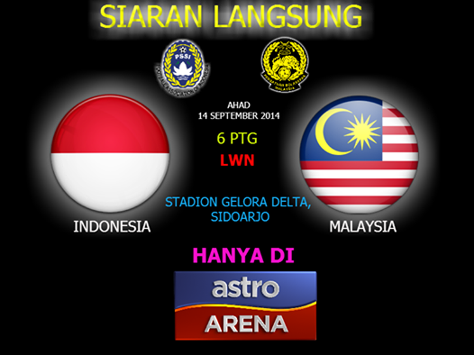 siaran langsung Malaysia vs Indonesia 14 september 2014