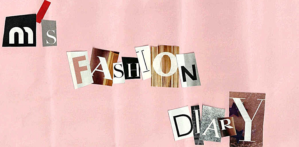 M´s Fashion Diary