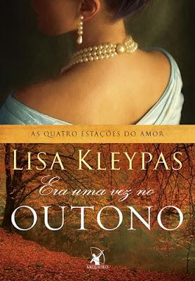 ERA UMA VEZ NO OUTONO (Lisa Kleypas)