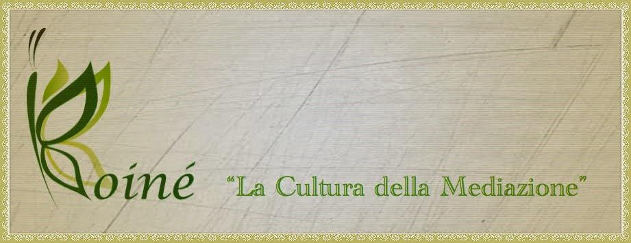 La Cultura della Mediazione.