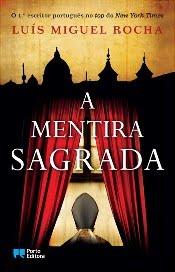 """Livro """"A Mentira Sagrada"""" do escritor Luís Miguel Rocha (best seller a nível mundial)"""