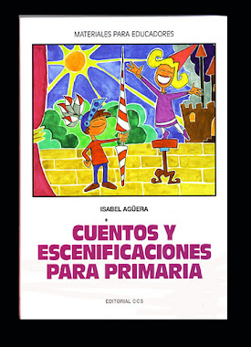 Cuentos Y Escenificaciones  para Primaria