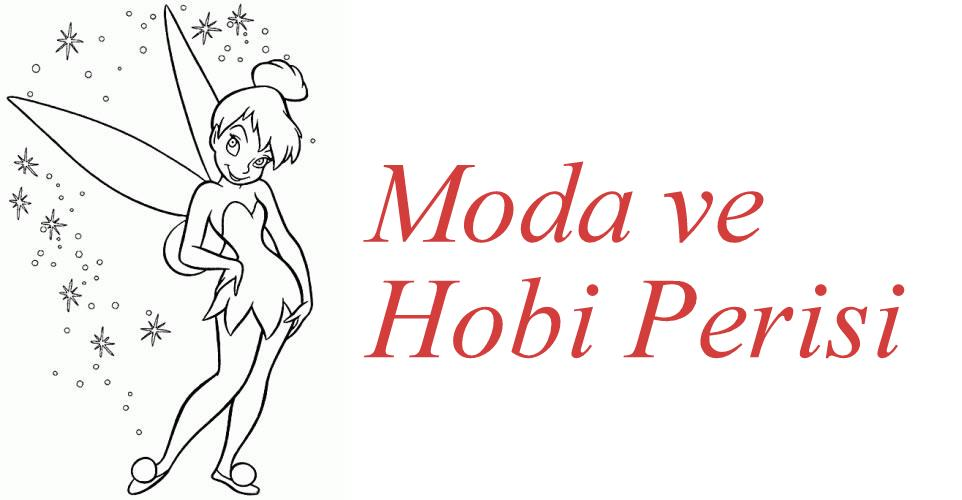 Moda ve Hobi Perisi