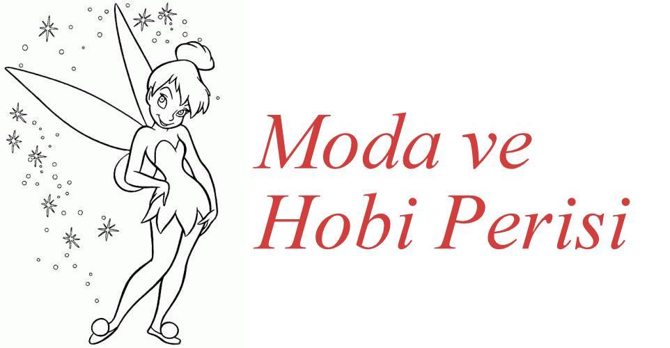 Moda ve Hobi Perisi