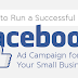 6 Ways to Create an Effective Facebook Ad Campaign
