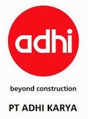 Lowongan Kerja BUMN PT Adhi Karya Desember 2014