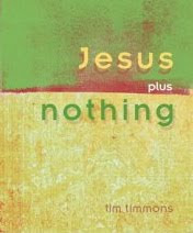 NEW BOOK: Jesus Plus Nothing