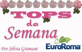 """TOPS da Semana """"33"""" com EuroRoma"""