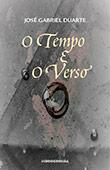 """""""O Tempo e o Verso"""" de José Gabriel Duarte"""