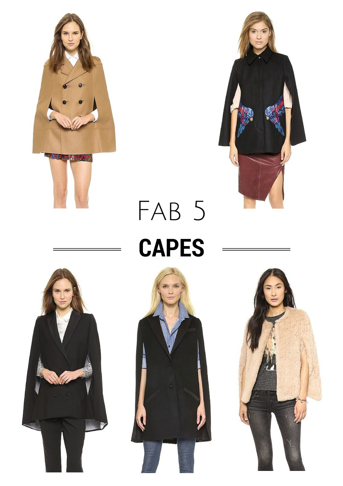 Fab 5, Project Soiree, Capes