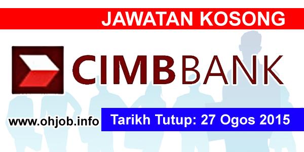 Jawatan Kerja Kosong CIMB Bank Malaysia logo www.ohjob.info ogos 2015