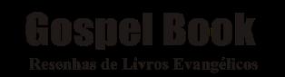 Gospel Book - Libros Cristianos Evangelicos / Resenha de Livros Evangélicos