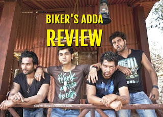 Biker's Adda Film Review