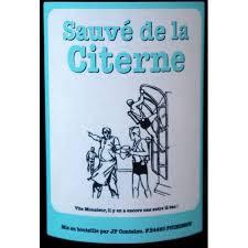 """La bombe du mois : Vin du Haut Languedoc """"Sauvé de la Citerne"""" 2015 de Jef Coutelou"""