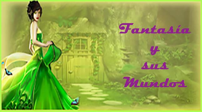 Fantasía y sus Mundos