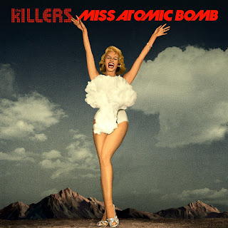 Miss Atomic Bomb (The Killers)