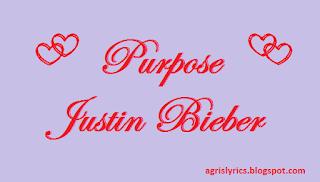 Purpose - Justin Bieber Lyrics