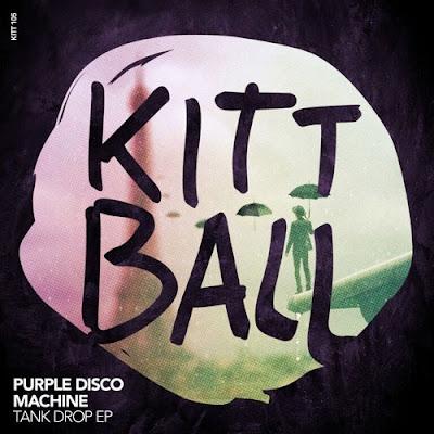 Purple Disco Machine - Tank Drop EP