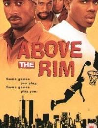 Above The Rim | Bmovies