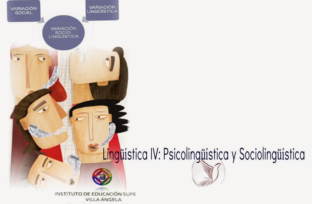 Sociolingüística, Psicolingüística  y Educación