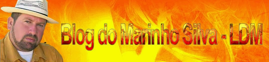 Blog do Marinho Silva - LDM