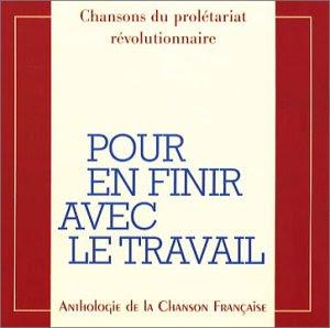 http://2.bp.blogspot.com/-p7k9W9OT5Do/UC7UzbM4PeI/AAAAAAAAB2o/-d4FG3-9OwY/s400/Pour-En-Finir-Avec-Le-Travail-Pour-En-Finir-Avec-Le-Travail.jpg