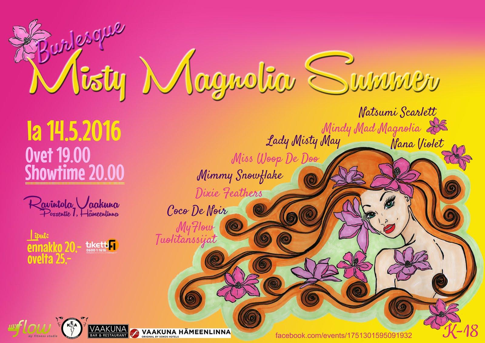 Misty Magnolia Summer 14.5.2016 Hämeenlinnassa