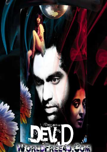 Poster Of Hindi Movie Dev D (2009) Free Download Full New Hindi Movie Watch Online At worldfree4u.com