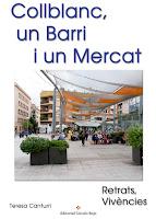 http://editorialcirculorojo.com/collblanc-un-barri-i-un-mercat/