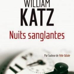 Nuits sanglantes de William Katz