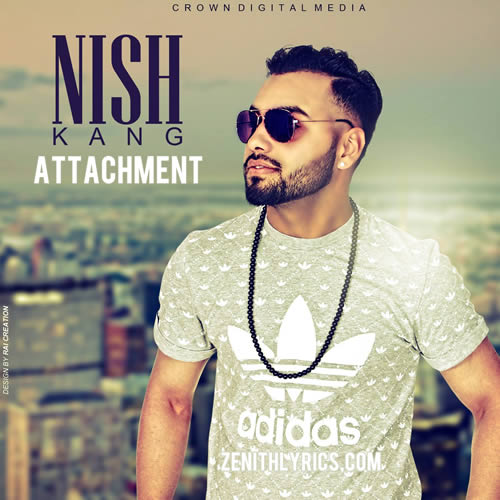 Attachment - Nish Kang
