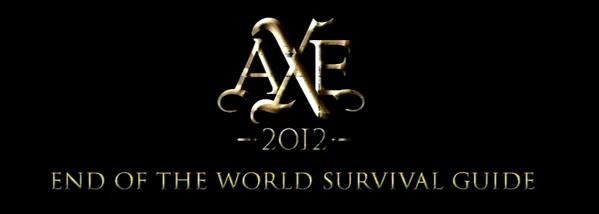 axe 2012 end of the world survival guide hello welcome to my blog