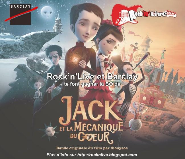 Rock'n'Live Concours 2014 Jack et la Mécanique du Coeur Mathias Malzieu Dionysos Rock Barclay Universal