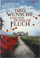 http://www.amazon.de/Drei-W%C3%BCnsche-ein-dunkler-Fluch/dp/3570400972