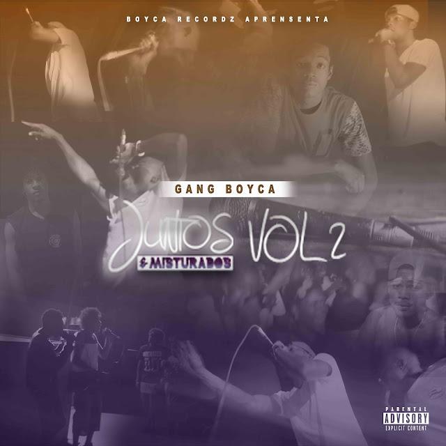 Gang Boyca - Mixtape Juntos & Misturados Vol. 2 (2015)