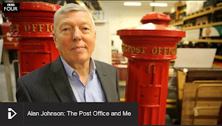 http://www.bbc.co.uk/iplayer/episode/b06g5g5f/alan-johnson-the-post-office-and-me