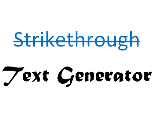 Strikethrough (s̶t̶r̶i̶k̶e̶t̶h̶r̶o̶u̶g̶h̶ ) text generator