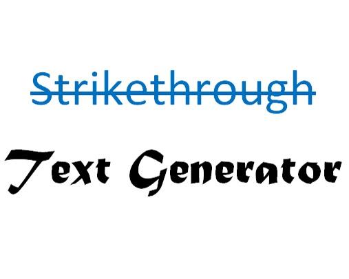 strikethrough s t r i k e t h r o u g h text generator