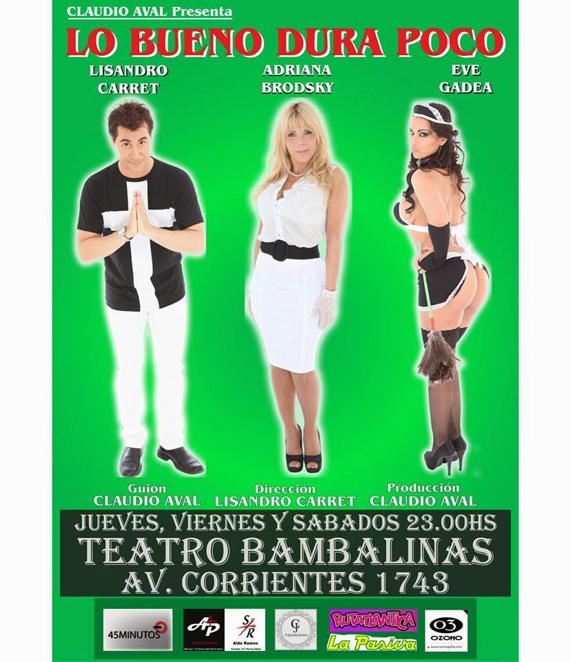 Teatro bsas hoy 23hs adriana brodsky y lo bueno dura for Mundo del espectaculo hoy