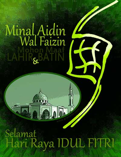Taqobbalallohu Minna Wa Minkum....Menyambut datangnya hari raya Idul ...
