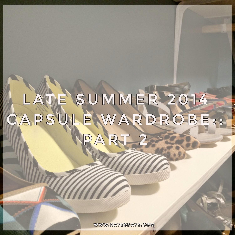 late summer 2014 capsule wardrobe ideas :: www.hayesdays.com